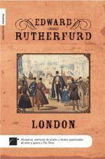 """""""London"""", novela de Edward Rutherfurd que recorre la historia de la capital británica desde sus inicios hasta después de la 2ª guerra mundial."""