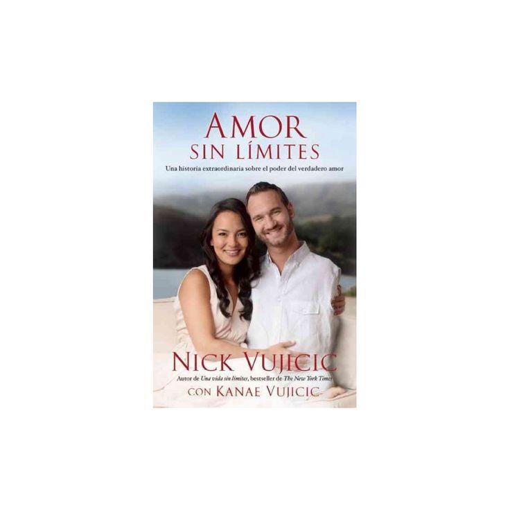 Amor sin límites / Love without limits (Paperback)