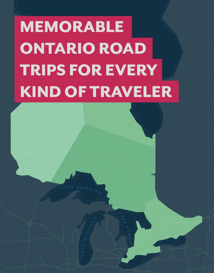 10 Memorable Ontario Road Trips For Every Kind Of Traveler
