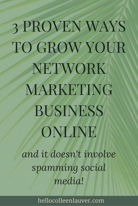 how to grow my network marketing business fast