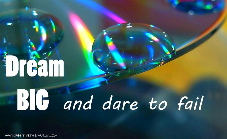 Motivational quote by Norman Vaughan - Dream big and dare to fail www.positivethesaurus.com #positiveusaurus #waterdroplet #Norman #vaughan