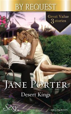 Mills & Boon™: Desert Kings by Jane Porter