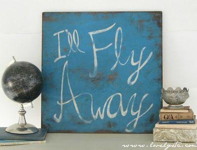 I'll Fly Away: A DIY 'vintage' sign  @lovelyetc.comWall Art, Vintage Wardrobe, Songs Hye-Kyo, Vintage Signs, Wooden Art, Fly Away, Painting, Diy Vintage, Vintage Style