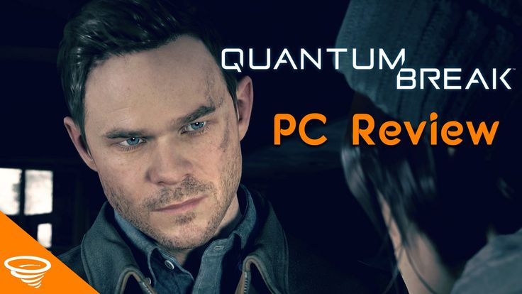 Quantum Break PC Review | Indian Gamer Reviews