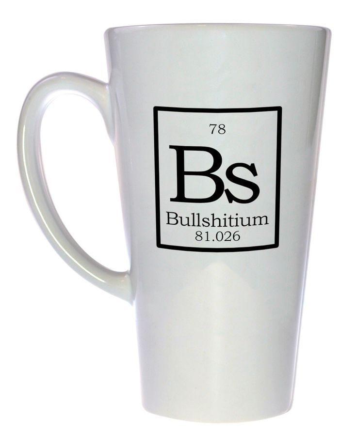 Element Bs Bullshittium Fake Periodic Table Coffee Or Tea Mug Latte Size We Dr Oz And