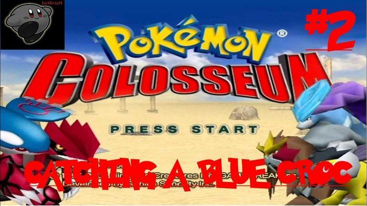 Let's Play Pokemon Colosseum (Nintendo GameCube) #2: Catching A Blue Croc