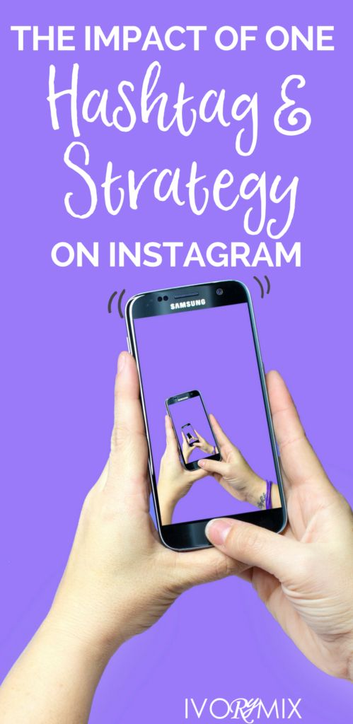 The impact of one Instagram strategy and hashtag – Ivorymix