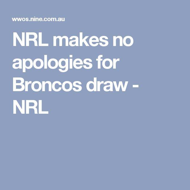 NRL makes no apologies for Broncos draw - NRL