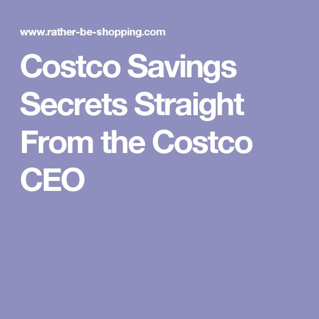 Costco Savings Secrets Straight From the Costco CEO