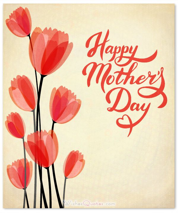 Happy Mother's Day Wishes...