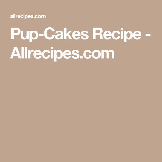 Pup-Cakes Recipe - Allrecipes.com