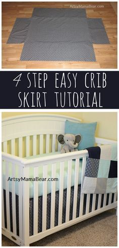 4 Step Easy Crib Skirt Tutorial - If you can sew a semi-straight line, this is for you! :)