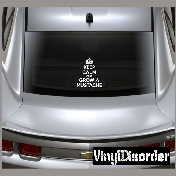 Keep calm and grow a mustache vinyl wall decal or car sticker