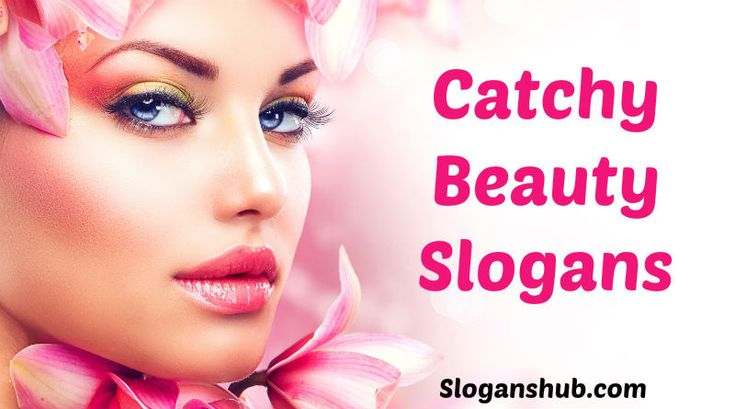 Below are the 40 Catchy Beauty Slogans. Share them with your friends.  Beauty Slogans  Everything has beauty, but not everyone sees it  Beauty is power; a smile is its sword  Be inspired  Because you're worth it  Beauty is a fragile gift  Protection for every OMG moment