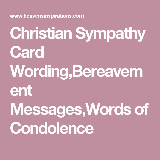 Christian Sympathy Card Wording,Bereavement Messages,Words of Condolence