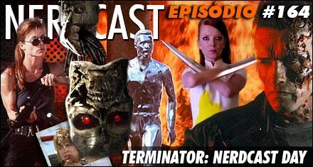 NerdCast #164 - Terminator