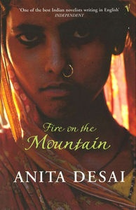 Fire in the mountain by anita desai- relationship b/w 2 women, a granny and her grand daughter. lovely!!!
