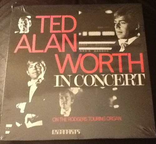 Have one to sell? Sell it yourself  Ted Alan Worth in Concert on the Rodgers Touring Organ (1978) NEW in Shrink LP