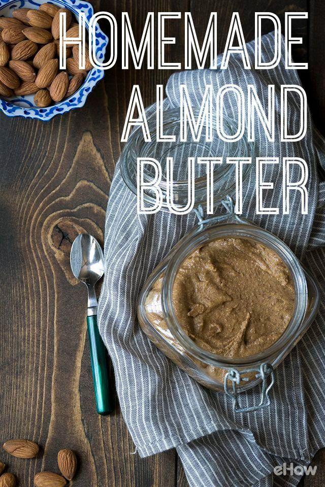 Homemade almond butter recipe! http://www.ehow.com/how_2112252_almond-nut-butter.html?utm_source=pinterest.com&utm_medium=referral&utm_content=freestyle&utm_campaign=fanpage