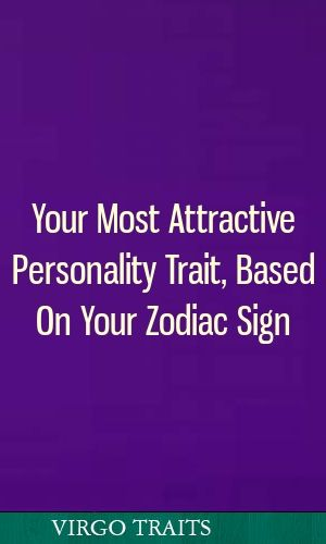 zodiac sign has most attractive personality