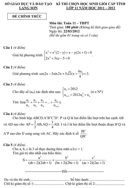 Đề thi học sinh giỏi môn toán lớp 11 cấp tỉnh Lạng Sơn năm 2011-2012 có cấu trúc gồm 5 câu, mỗi câu 4 điểm, đề thi tương đối ngắn nhưng khó