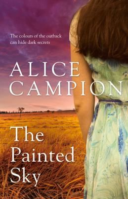 Alice Campion is the pseudonym for five members of a Sydney book club who challenged themselves to write a 21st Century Thorn Birds . The result is a captivating rural novel, brimming with romance, mystery, and suspense.