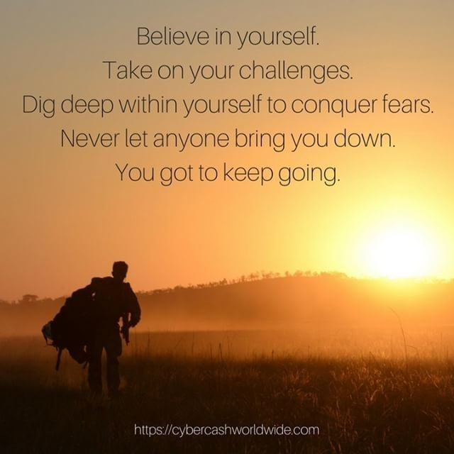 Believe in yourself take on your challenges dig deep within yourself to conquer fears. Never let anyone bring you down. You got to keep going. (Quote by Chantal Sutherland)  #motivation #success #inspiration #inspirational #entrepreneur #business #quotes #positivechange #positivity #lifestyle #successful #quoteoftheday #quote #money #entrepreneurship #life #entrepreneurs #believeinyourself #happiness #bedifferent #passion #work #grind #inspire #entrepreneurlife #goals #successquotes…