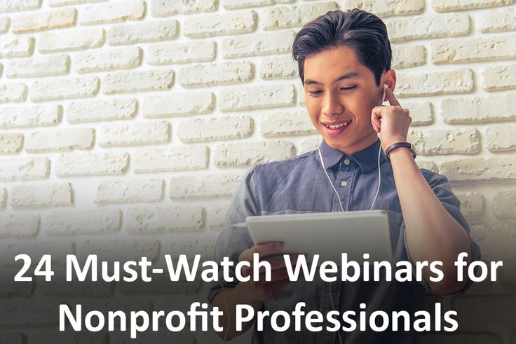 Learn basics like accounting, marketing, etc. with these 24 webinars for nonprofit professionals