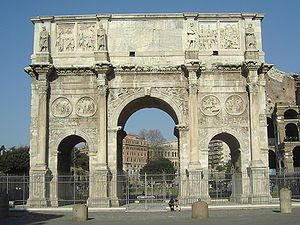 PUBLIC BUILDINGS: Arch of Constantine, Rome, Italy ( 312 CE): Commemorating Constantine's victory over Maxentius, re-uses parts of earlier buildings.  Orders set out proportions of arch.