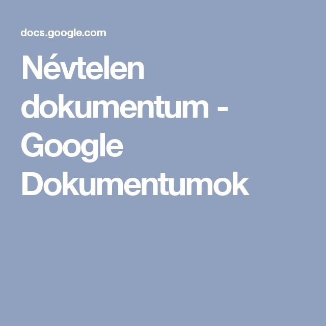 Névtelen dokumentum - Google Dokumentumok