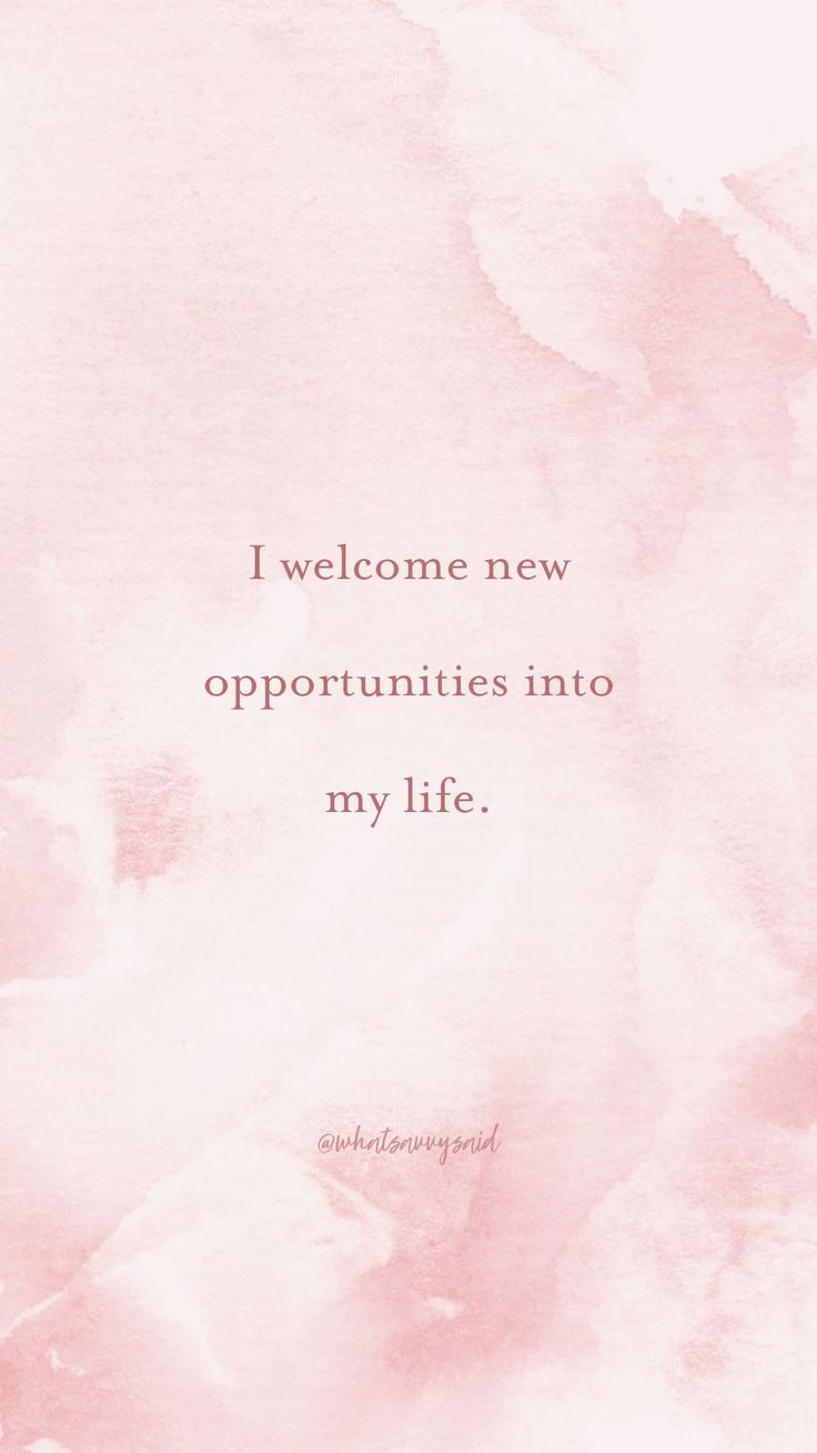 I welcome new opportunities into my life. #affirma…