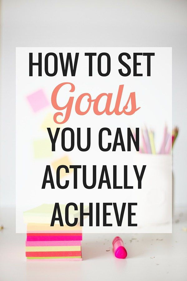 How to Set Goals You Can Achieve | Blogging and Business | Self Improvement - Very Erin Blog
