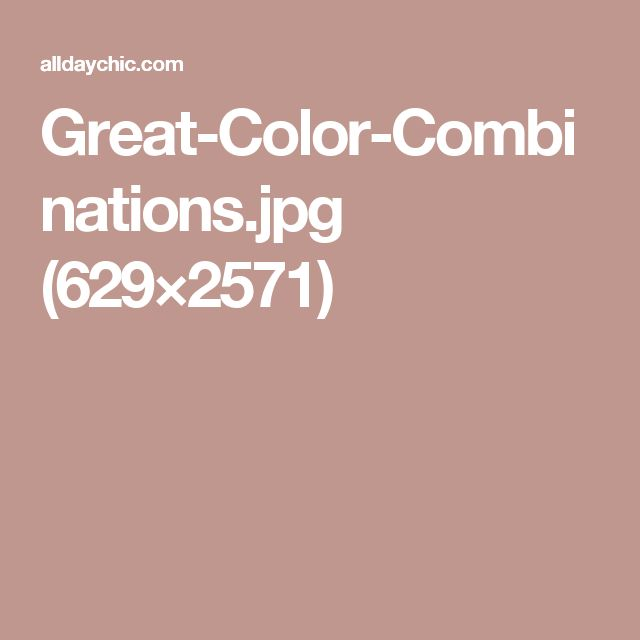 Great-Color-Combinations.jpg (629×2571)