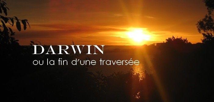 Darwin ou la fin d'une traversée, traversée de l'outback australien, Australie, roadtrip