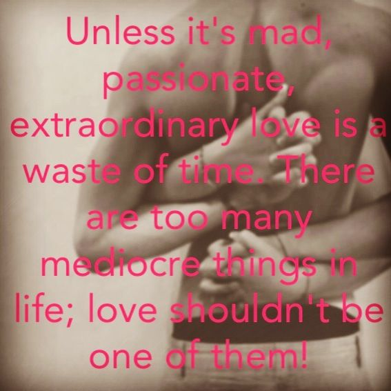 Passionate love Quotes Pinterest