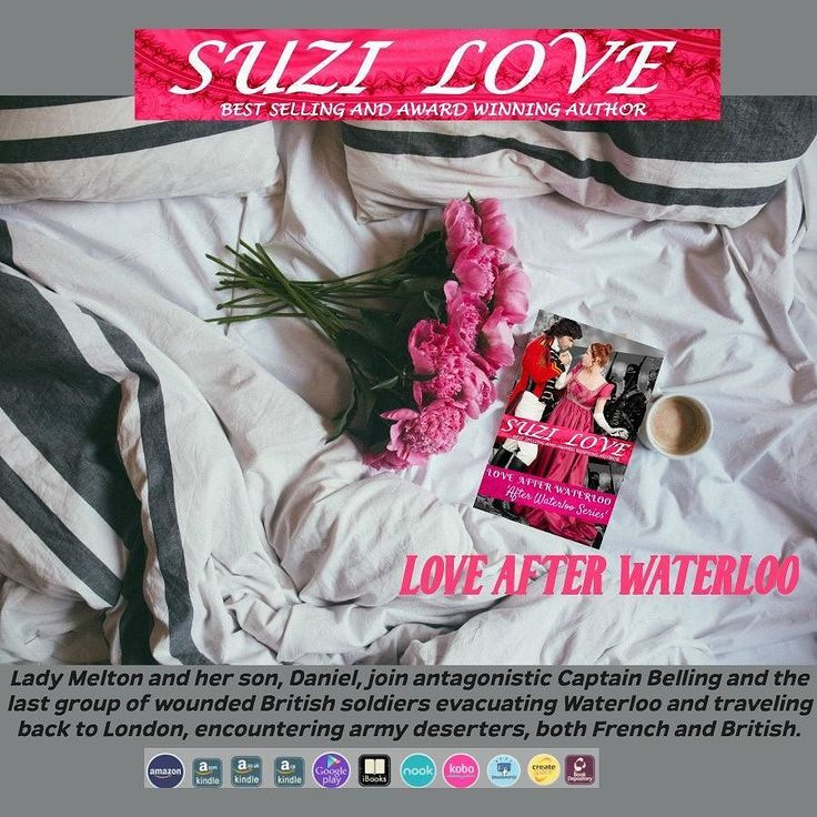 Love After Waterloo by Suzi Love #regency #HistoricalRomance #SuziLove #romance #History #Regency #British #Waterloo #19thcentury #england #unitedkingdom #belgium