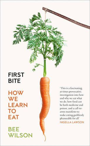 First Bite: How We Learn to Eat by Bee Wilson http://www.amazon.co.uk/dp/0007549709/ref=cm_sw_r_pi_dp_4QhWwb1BB8DK6