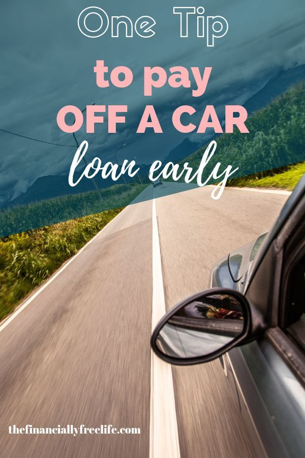 One Trick To Pay Off A Car Loan Faster The Financially Free Life Car Loans Paying Off Car Loan Money Management Printables