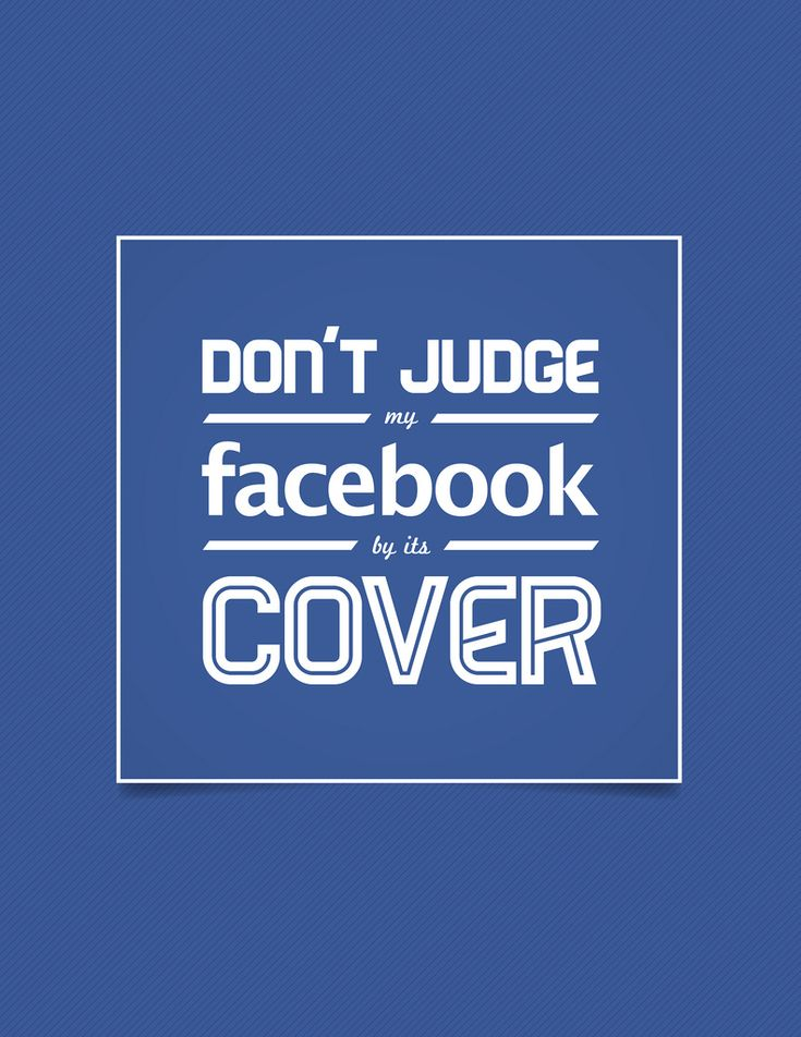 Don't Judge Facebook