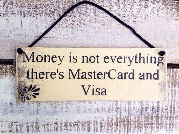 money is not everything there's madtercard and by InspirationToArt