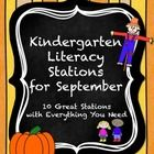 This set has EVERYTHING for 10 great kindergarten literacy stations for September!!!  The stations are engaging and kindergarten appropriate for Se...