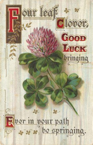 Four Leaf Clover~Pink Flower~Good Luck Bringing~Ever In Your Path Springing~ vintage 1914
