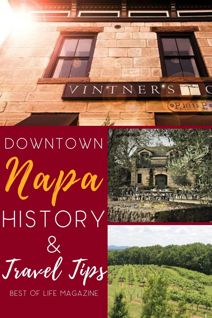 When Traveling To Downtown Napa You More Than Just Wine Tastings And The Beauty Of Napa When You Learn Napa Hi Life Magazine Napa Trip Different Types Of Wine