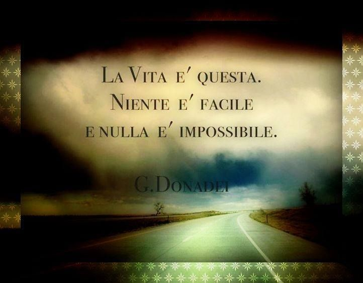 Learning Italian Language ~ This is life, nothing easy, and nothing impossible!!!