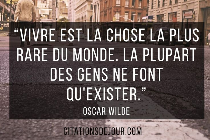 citation d'Oscar Wilde sur la vie                                                                                                                                                                                 Plus