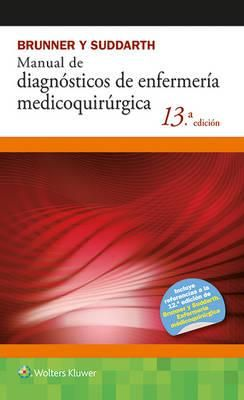 Brunner y Suddarth: manual de diagnósticos de Enfermería Medicoquirúrgica. http://www.axon.es/Axon/LibroFicha.asp?Libro=108859&T=BRUNNER+Y+SUDDARTH+MANUAL+DE+DIAGNOSTICOS+DE+ENFERMERIA+MEDICOQUIRURGICA