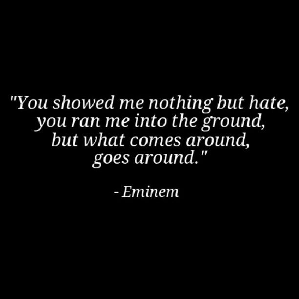 """Eminem quote from """"No Love""""                                                                                                                                                     More"""