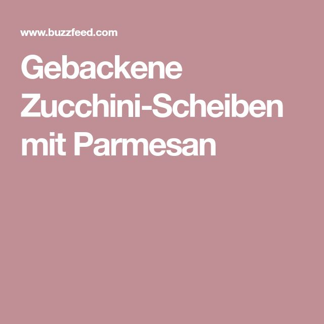 Gebackene Zucchini-Scheiben mit Parmesan