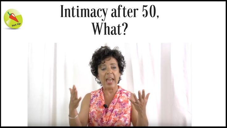 Doctoronamission / Intimacy after 50, What?