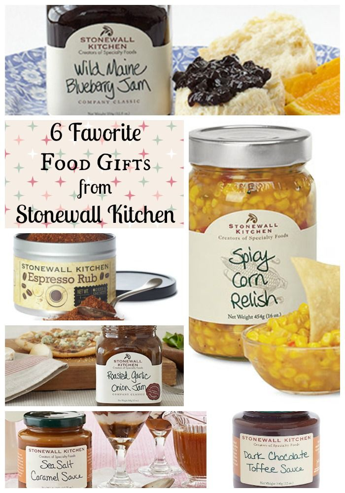 6 Food Gifts That People Will Love Stonewall Kitchen